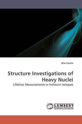 Structure Investigations of Heavy Nuclei N/A 9783838302065 Front Cover