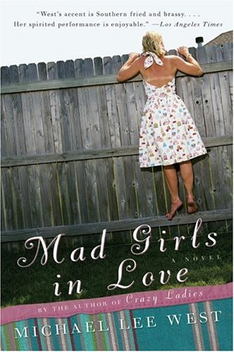 Mad Girls in Love A Novel N/A 9780060985066 Front Cover