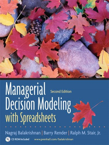 Managerial Decision Modeling with Spreadsheets and Student CD Package  2nd 2007 (Revised) edition cover