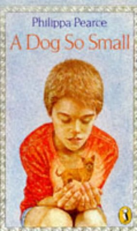 A Dog So Small:   1962 edition cover