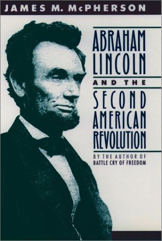 Abraham Lincoln and the Second American Revolution   1991 edition cover