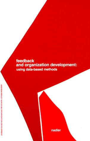 Feedback and Organization Development Using Data-Based Methods  1977 edition cover
