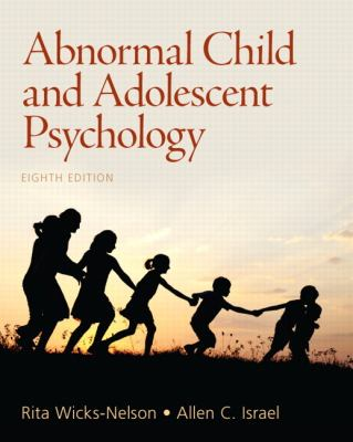 Abnormal Child and Adolescent Psychology  8th 2013 (Revised) edition cover