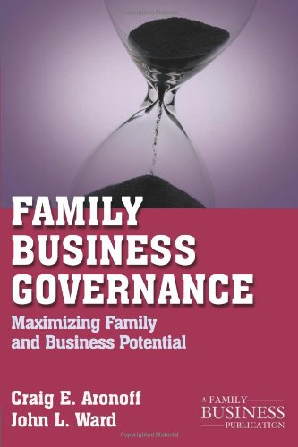 Family Business Governance Maximizing Family and Business Potential  2011 edition cover