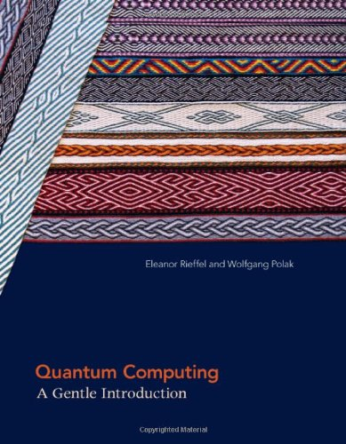 Quantum Computing A Gentle Introduction  2011 9780262015066 Front Cover