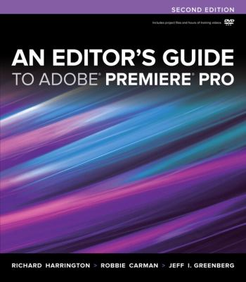 Editor's Guide to Adobe Premiere Pro  2nd 2013 (Revised) edition cover