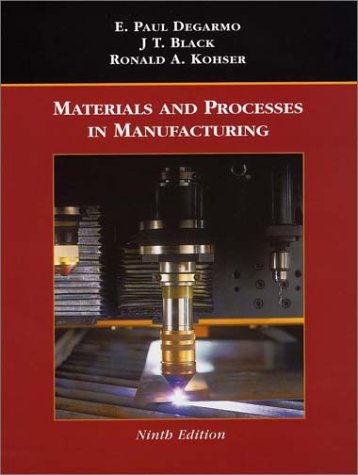 Materials and Processes in Manufacturing  9th 2003 9780471033066 Front Cover