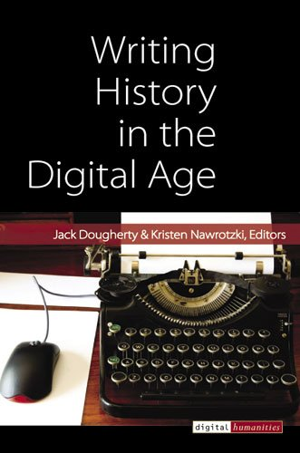 Writing History in the Digital Age   2013 edition cover