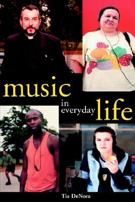 Music in Everyday Life   2000 9780521622066 Front Cover