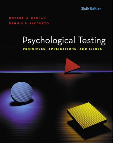 Psychological Testing Principles, Applications, and Issues 6th 2005 (Revised) 9780534633066 Front Cover