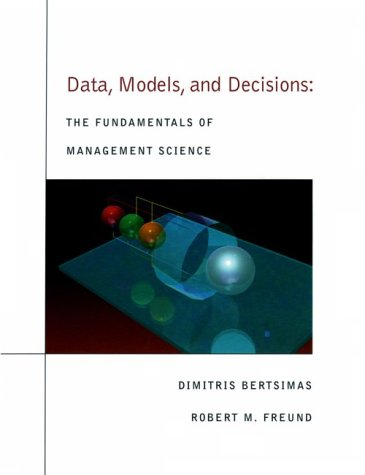 Data, Models, and Decisions : The Fundamentals of Management Science  2000 9780538859066 Front Cover