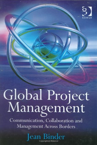 Global Project Management Communication Collaboration and Management Across Borders  2008 edition cover