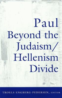 Paul Beyond the Judaism-Hellenism Divide   2001 9780664224066 Front Cover