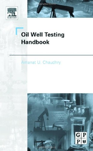Oil Well Testing Handbook   2004 9780750677066 Front Cover