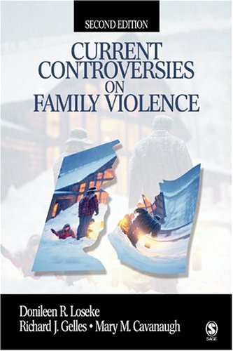 Current Controversies on Family Violence  2nd 2005 (Revised) edition cover
