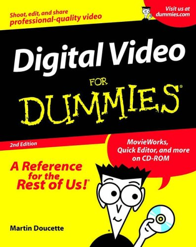 Digital Video for Dummies  2nd 2001 9780764508066 Front Cover