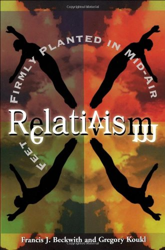 Relativism Feet Firmly Planted in Mid-Air  1998 edition cover