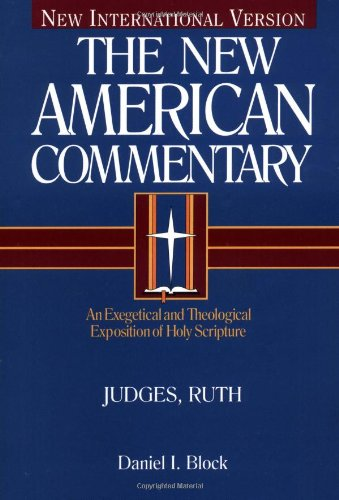 Judges, Ruth An Exegetical and Theological Exposition of Holy Scripture  1999 edition cover