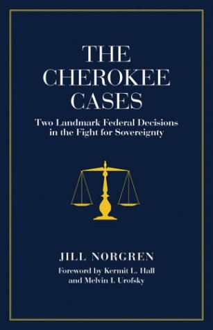 Cherokee Cases Two Landmark Federal Decisions in the Fight for Sovereignty  2004 edition cover