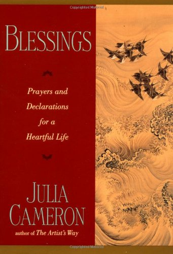 Blessings Prayers and Declarations for a Heartful Life N/A 9780874779066 Front Cover