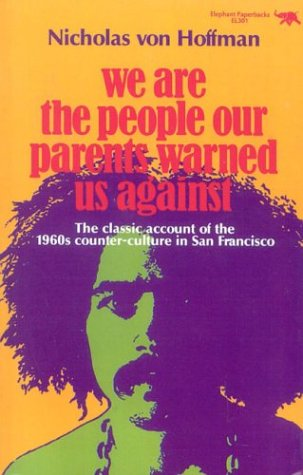 We Are the People Our Parents Warned Us Against  Reprint  edition cover