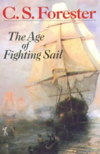 Age of Fighting Sail The Story of the Naval War of 1812  1956 edition cover
