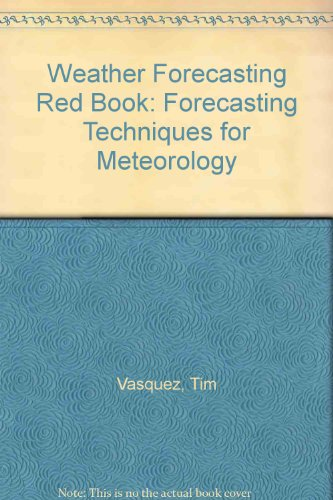 Weather Forecasting Red Book Forecasting Techniques for Meteorology  2006 edition cover