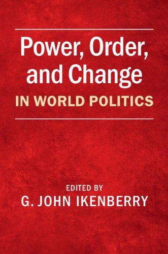 Power, Order, and Change in World Politics   2014 9781107421066 Front Cover