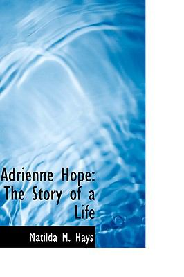 Adrienne Hope : The Story of a Life  2009 edition cover