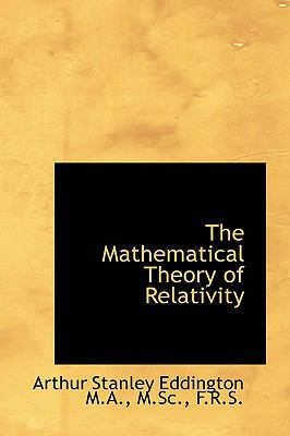 Mathematical Theory of Relativity N/A edition cover