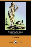 Carpentry for Boys  N/A 9781406568066 Front Cover