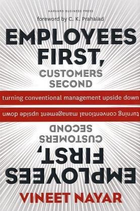 Employees First, Customers Second Turning Conventional Management Upside Down  2010 edition cover