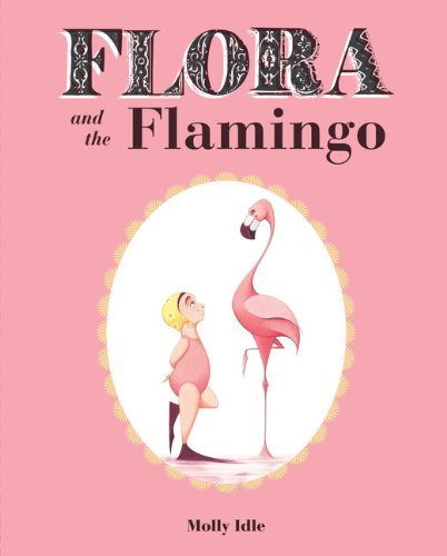 Flora and the Flamingo   2013 edition cover