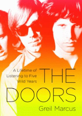 The Doors: A Lifetime of Listening to Five Wild Years  2011 edition cover