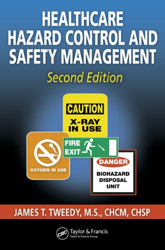 Healthcare Hazard Control and Safety Management  2nd 2005 (Revised) 9781574443066 Front Cover