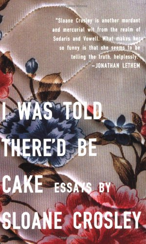 I Was Told There'd Be Cake   2008 edition cover