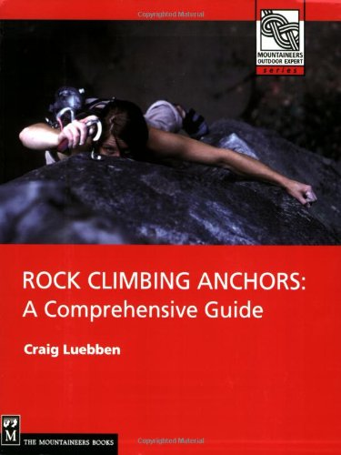 Rock Climbing Anchors A Comprehensive Guide  2006 edition cover
