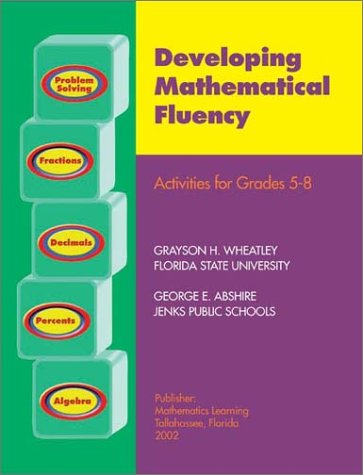 Developing Mathematical Fluency : Activities for Grades 5-8 N/A 9781893799066 Front Cover