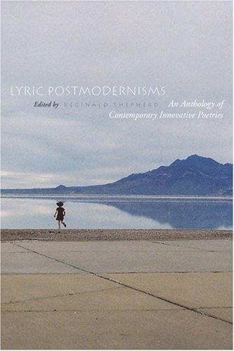 Lyric Postmodernisms An Anthology of Contemporary Innovative Poetries  2008 edition cover
