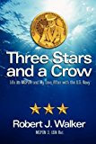Three Stars and a Crow Life As MCPON and My Love Affair with the U. S. Navy N/A 9781938467066 Front Cover
