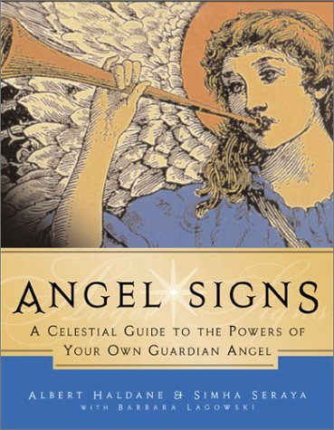 Angel Signs A Celestial Guide to the Powers of Your Own Guardian Angel  2001 9780062517067 Front Cover