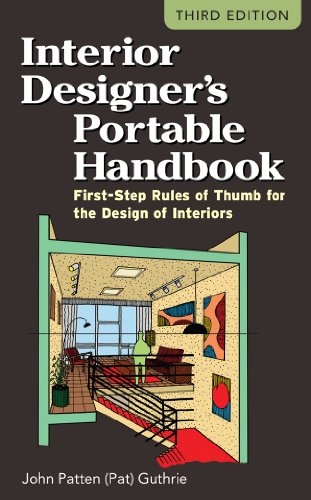 Interior Designer's Portable Handbook First-Step Rules of Thumb for the Design of Interiors 3rd 2012 9780071782067 Front Cover