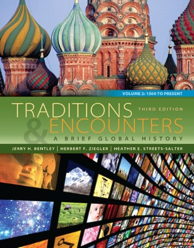 Traditions and Encounters A Brief Global History 3rd 2014 9780077412067 Front Cover
