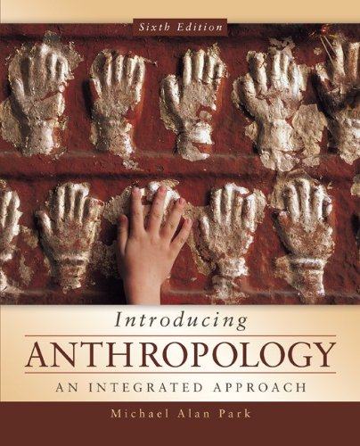 Introducing Anthropology: an Integrated Approach  6th 2014 edition cover
