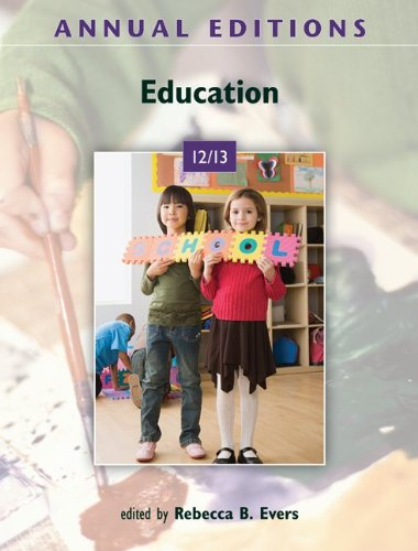 Annual Editions: Education 12/13  39th 2012 9780078051067 Front Cover