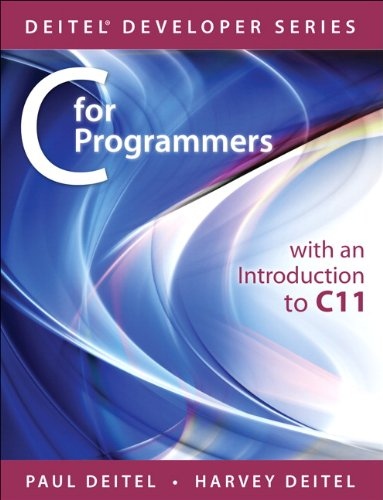 C for Programmers With an Introduction to C11  2013 9780133462067 Front Cover