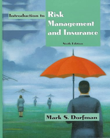 Introduction to Risk Management and Insurance  6th 1998 9780137521067 Front Cover