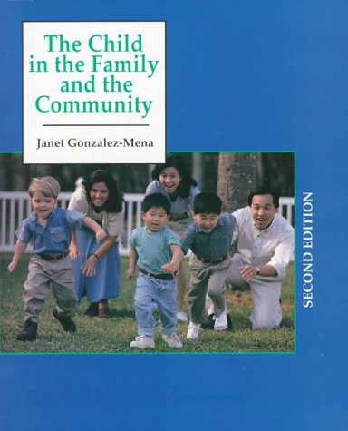 Child in the Family and in the Community  2nd 1998 9780137547067 Front Cover
