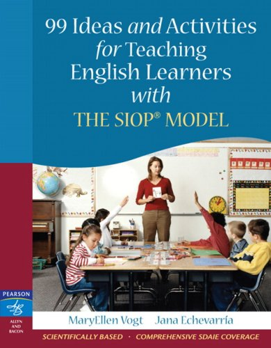 99 Ideas and Activities for Teaching English Learners with the SIOP Model   2008 9780205521067 Front Cover