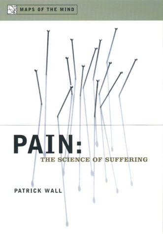 Pain The Science of Suffering  2000 9780231120067 Front Cover